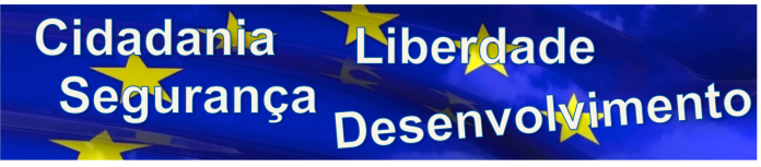 Europa - Cidadania Liberdade Segurança Desenvolvimento